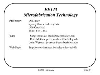 EE143 Microfabrication Technology