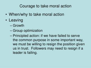 Courage to take moral action