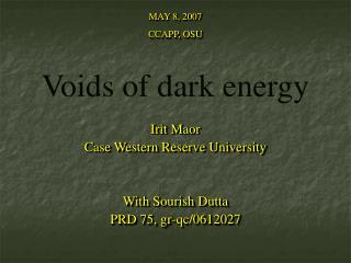 Voids of dark energy