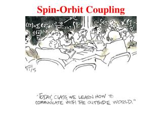 Spin-Orbit Coupling