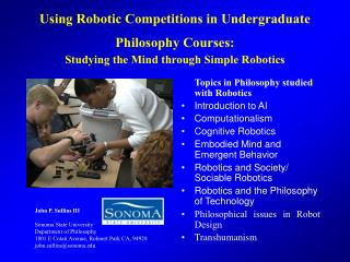 Using Robotic Competitions in Undergraduate Philosophy Courses:  Studying the Mind through Simple Robotics
