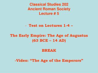 Classical Studies 202 Ancient Roman Society Lecture  5