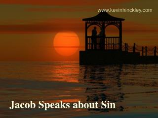 Jacob Speaks about Sin