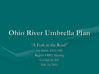 Ohio River Umbrella Plan