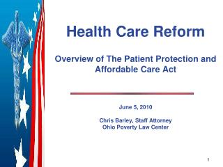 Health Care Reform  Overview of The Patient Protection and Affordable Care Act