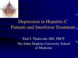 Depression in Hepatitis C Patients and Interferon Treatment