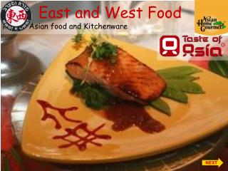 East and West Food                   Kosher Asian food and Kitchenware