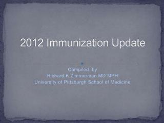 2012 Immunization Update
