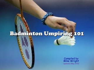 Badminton Umpiring 101