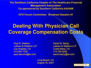 The Southern California Chapter of The Healthcare Financial Management Association Co-sponsored by Southern California A