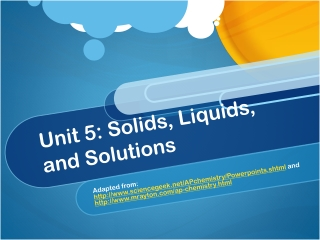 Solids, Liquids and Solutions
