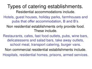Types of catering establishments.