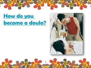 How do you become a doula?