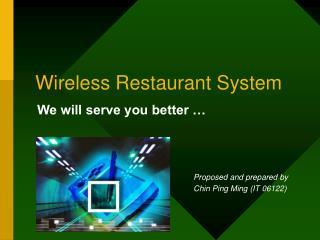 Wireless Restaurant System