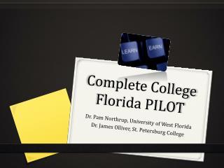Complete College Florida PILOT
