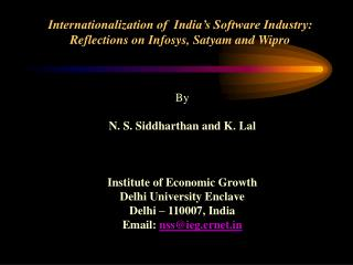 Internationalization of  India s Software Industry:  Reflections on Infosys, Satyam and Wipro
