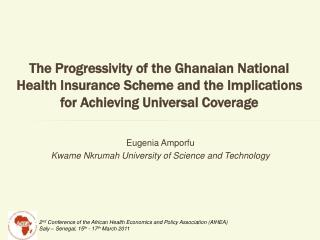 The Progressivity of the Ghanaian National Health Insurance Scheme and the Implications for Achieving Universal Coverage