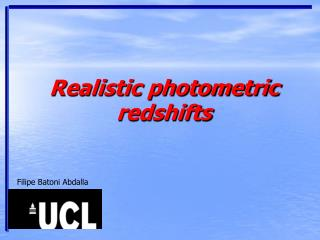 Realistic photometric  redshifts