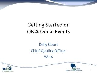 Getting Started on OB Adverse Events