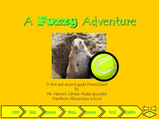 A Fuzzy Adventure