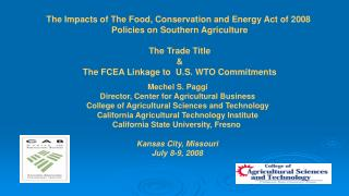 The Impacts of The Food, Conservation and Energy Act of 2008  Policies on Southern Agriculture  The Trade Title  The FCE