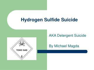 Hydrogen Sulfide Suicide