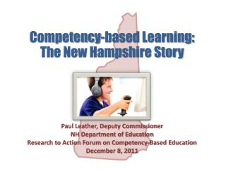 Competency-based Learning: The New Hampshire Story