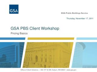 GSA PBS Client Workshop