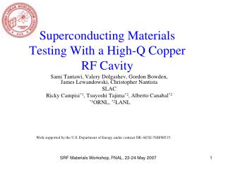 Superconducting Materials Testing With a High-Q Copper RF Cavity