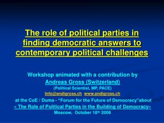 The role of political parties in finding democratic answers to contemporary political challenges