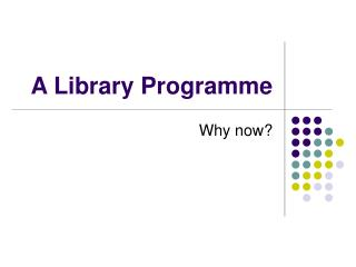 A Library Programme