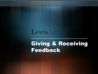 Giving  Receiving Feedback