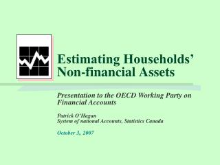 Estimating Households  Non-financial Assets