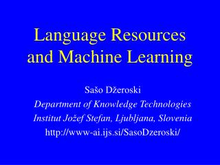 Language Resources and Machine Learning