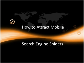How to Attract Mobile Search Engine Spiders