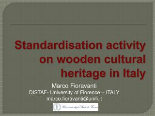 Standardisation activity on wooden cultural heritage in Italy