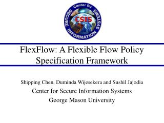 FlexFlow: A Flexible Flow Policy Specification Framework