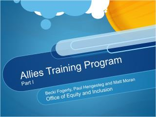 Allies Training Program Part I