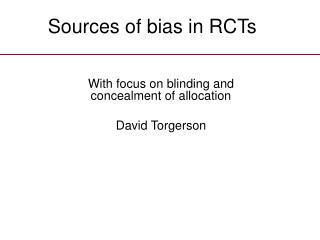 Sources of bias in RCTs