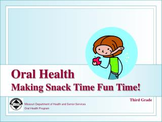Missouri Department of Health and Senior Services Oral Health Program