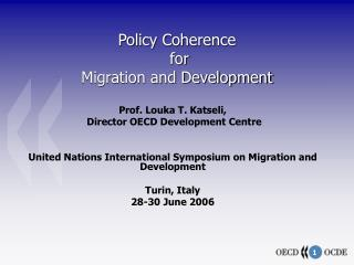 Policy Coherence   for  Migration and Development