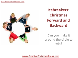 Icebreakers: Christmas Forward and Backward