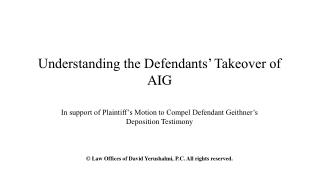 Understanding the Defendants  Takeover of AIG