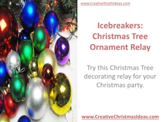 Icebreakers: Christmas Tree Ornament Relay