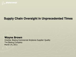 Supply Chain Oversight in Unprecedented Times