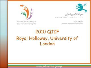 2010 QICF Royal Holloway, University of London
