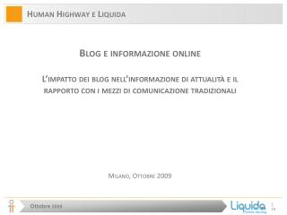 Human Highway e Liquida