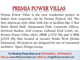 Premia Power Villas @09999684905 Greater Noida West