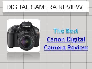 Canon Digital Camera Review