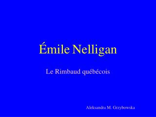 mile Nelligan